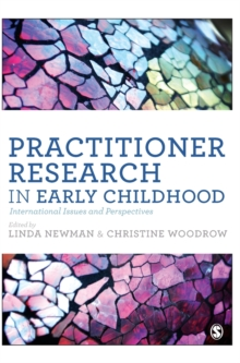 Practitioner Research in Early Childhood : International Issues and Perspectives, Hardback Book