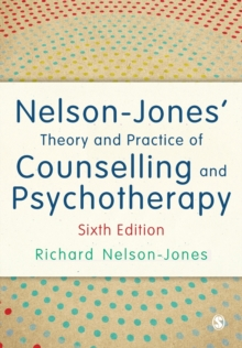 Nelson-Jones' Theory and Practice of Counselling and Psychotherapy, Paperback / softback Book