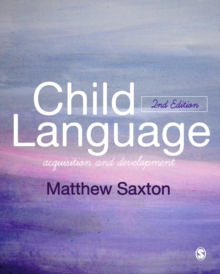Child Language : Acquisition and Development, Hardback Book