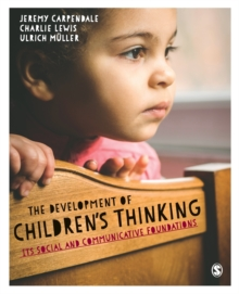 The Development of Children's Thinking : Its Social and Communicative Foundations, Paperback Book