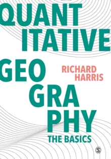 Quantitative Geography : The Basics, Paperback Book