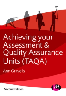 Achieving your Assessment and Quality Assurance Units (TAQA), PDF eBook