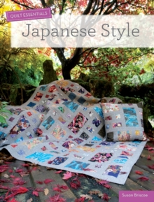 Quilt Essentials: Japanese Style, Paperback Book