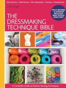 The Dressmaking Technique Bible : A Complete Guide to Fashion Sewing Techniques, Spiral bound Book