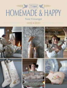 Tilda Homemade & Happy, Paperback / softback Book