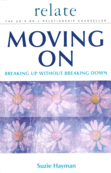Moving on: Breaking Up without Breaking Down, EPUB eBook