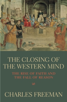 The Closing Of The Western Mind, EPUB eBook