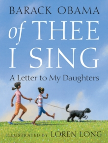 Of Thee I Sing : A Letter to My Daughters, EPUB eBook