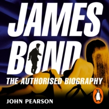 James Bond: The Authorised Biography, eAudiobook MP3 eaudioBook