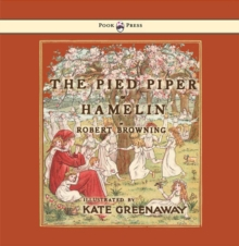 The Pied Piper of Hamelin - Illustrated by Kate Greenaway, EPUB eBook