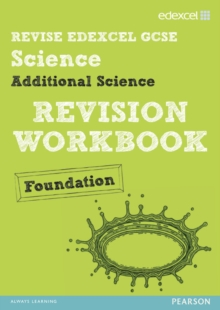 Revise Edexcel: Edexcel GCSE Additional Science Revision Workbook Foundation - Print and Digital Pack, Mixed media product Book