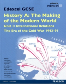 Edexcel GCSE History A The Making of the Modern World: Unit 1 International Relations: The era of the Cold War 1943-91 SB 2013, Paperback / softback Book