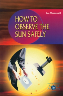 How to Observe the Sun Safely, PDF eBook