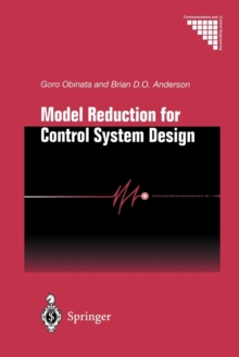 Model Reduction for Control System Design, Paperback Book