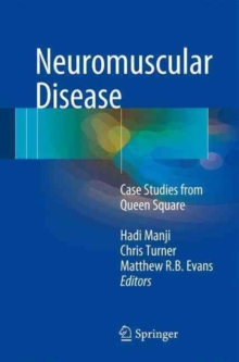 Neuromuscular Disease : Case Studies from Queen Square, Paperback / softback Book