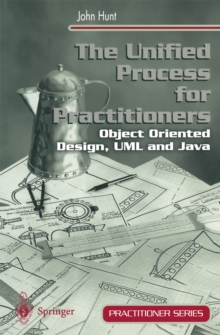 The Unified Process for Practitioners : Object-Oriented Design, UML and Java, PDF eBook