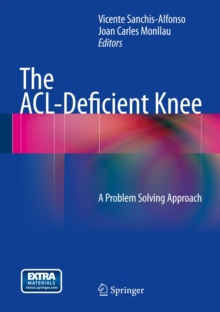The ACL-Deficient Knee : A Problem Solving Approach, Mixed media product Book