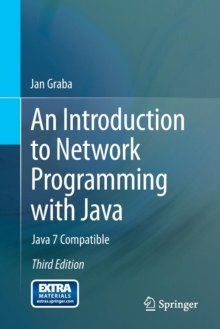 An Introduction to Network Programming with Java : Java 7 Compatible, Paperback / softback Book