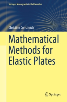 Mathematical Methods for Elastic Plates, Hardback Book