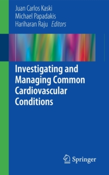 Investigating and Managing Common Cardiovascular Conditions, Paperback Book
