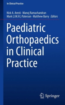 Paediatric Orthopaedics in Clinical Practice, Paperback Book