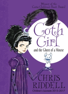 Goth Girl and the Ghost of a Mouse, Paperback Book