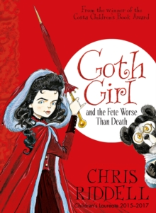 Goth Girl and the Fete Worse Than Death, Paperback / softback Book