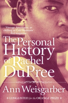 The Personal History of Rachel DuPree, Paperback Book