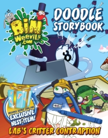 Bin Weevils Doodle Story Book : Lab's Critter Contraption, Paperback Book