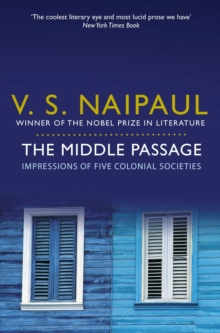 The Middle Passage : Impressions of five colonial societies, EPUB eBook