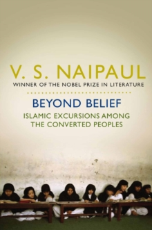 Beyond Belief : Islamic Excursions Among the Converted Peoples, EPUB eBook