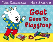 Goat Goes to Playgroup, Paperback Book