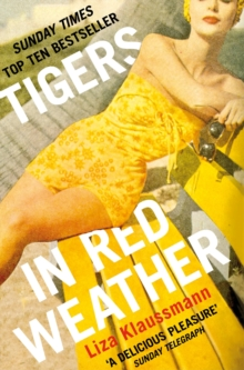 Tigers in Red Weather : A Richard and Judy Book Club Selection, EPUB eBook