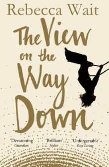 The View on the Way Down, Paperback / softback Book