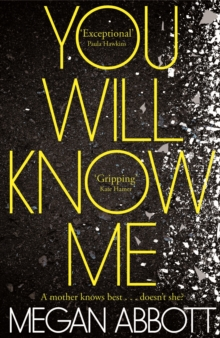 You Will Know Me, Hardback Book