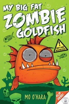 My Big Fat Zombie Goldfish, Paperback Book