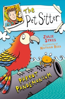 The Pet Sitter: Parrot Pandemonium, EPUB eBook