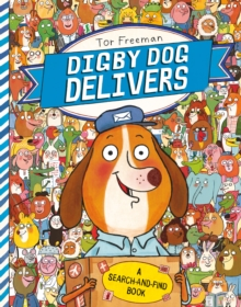 Digby Dog Delivers: A Search-and-Find Story, Paperback Book