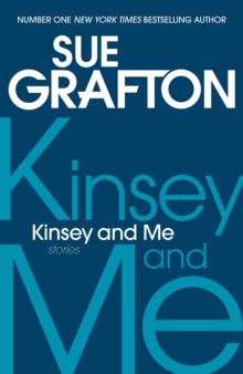 Kinsey and Me : Stories, Paperback Book