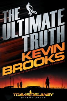 The Ultimate Truth : Travis Delaney Investigates, Paperback Book