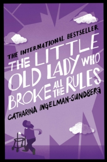 The Little Old Lady Who Broke All the Rules, Paperback Book