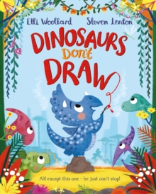Dinosaurs Don't Draw, Paperback Book