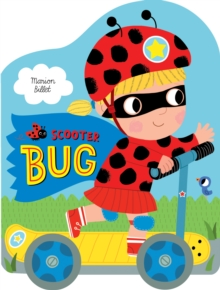 Scooter Bug, Hardback Book