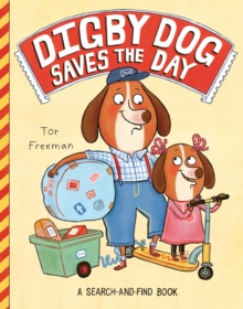 Digby Dog Saves the Day, Paperback Book