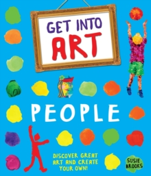Get Into Art: People : Discover great art - and create your own!, Paperback Book