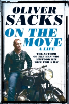 On the Move : A Life, Paperback / softback Book