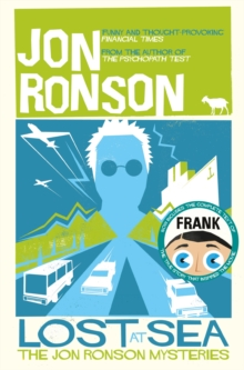 Lost At Sea : The Jon Ronson Mysteries, Paperback Book