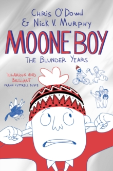 Moone Boy: The Blunder Years, Paperback / softback Book