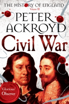 Civil War : The History of England Volume III, Paperback Book