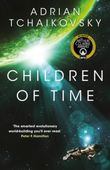 Children of Time : WINNER OF THE 2016 ARTHUR C. CLARKE AWARD, Paperback Book